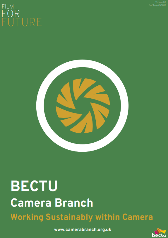 BECTU Camera Branch Working Sustainably within Camera